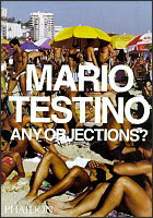 Mario Testino - Any Objections?